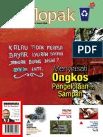 KELOPAK. Sumber Informasi Kelola Sampah dengan Bijak. Edisi Perdana Tahun 2013. Menyiasati Ongkos Pengelolaan Sampah