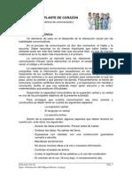 TRASPLANTE DE CORAZÓN.- Dinámica de comunicación y observación de posibles conflictos