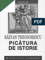 Theodorescu Razvan, Picatura de Istorie
