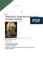 Alzheimer's - Deep Brain Stimulation 'Reverses' Disease