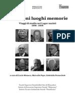 Testimoni luoghi memorie. Viaggi di studio nei Lager nazisti 1998-2006