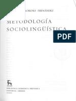 Moreno Fernández, Francisco. - Metodología sociolingüística