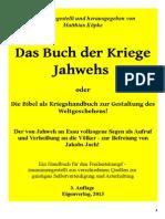 Köpke, Matthias -  Das Buch der Kriege Jahwehs; Eigenverlag 2013, 3. Auflage, 339 Seiten,