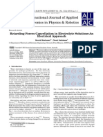 Retarding Forces Cancellation in Electrolyte Solutions-An Electrical Approach