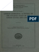 GERMAN SUBMARINE ACTIVITIES ON THE ATLANTIC COAST OF THE UNITED STATES AND CANADA