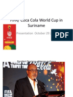 Pictures from FIFA/Coca Cola World Cup Presentation in Suriname with excerpts from President Bouterse's Speech
