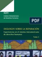 Diálogo sobre la reparación, experiencias en el sistema interamericano de derechos humanos, tomo 2