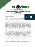 Fuentes, Carlos - Tlactocatzine Del Jardin de Flandes