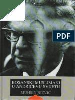 110289694-Bosanski-muslimanii-u-Andri_evu-svijetu-Prof-Muhsin-Rizvi_.pdf