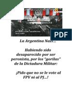 """La Argentina Nazi…  Habiendo sido desaparecido por ser peronista, por los """"gorilas"""" de la Dictadura Militar"""