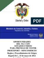 1 PRESENTACIÓN PROEXPORT REGLAS DE ORIGEN TEXTIL-CONFECCIONES TLC COLOMBIA - USA-MINCOMERCIO