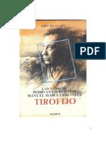Las Vidas de Pedro Antonio Marin, Manual Marulanda Velez, Tirofijo, Arturo Alape