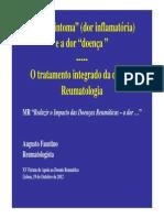 A Dor Sintoma (Dor Inflamatoria) e a Dor Doenca - O Tratamento Integrado Da Dor Em Reumatologia