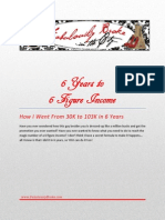 6 Years to 6 Figure Income