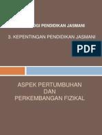 3.  KEPENTINGAN PENDIDIKAN JASMANI.ppt