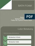 bath foam.ppt