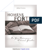 John Crotts - Homens Fortes
