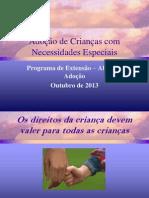 Adoção de Crianças com Necessidades Especiais grupo de Adoção