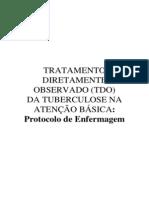 TRATAMENTO DIRETAMENTE OBSERVADO DA TB NA ATENÇÃO BÁSICA