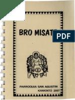 Kankintu, Equipo Misionero - Bro Misate