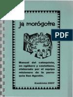 Kankintu, Equipo Misionero - Ja Morogotre