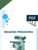 Maquina Fresadora