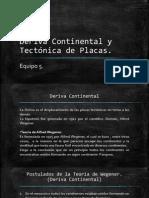 Deriva Continental y Tectónica de Placas