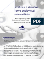Características e desafios do acervo audiovisual universitário - CineOP