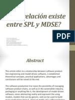 Qué relación existe entre SPL -  MDSE