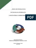Proposta de Integração da Tecnologia da Informação à Gestão Pública Empreendedora