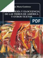 De la poesía y elocuencia de las tribus de América y otros textos - Juan María Gutiérrez
