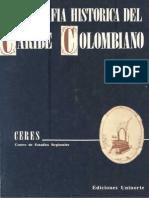 1990. Bibliograf a Hist Rica Del Caribe Colombiano