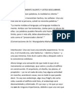 MANTENGA LA MENTE SILENTE Y USTED DESCUBRIRÁ