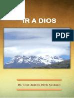 LIBRO IR A DIOS  Autor Padre César Dávila