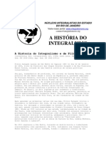 A História do Integralismo e de Plínio Salgado.