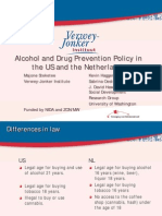 Alcohol and Drug Prevention Policy in the U.S. and Netherlands