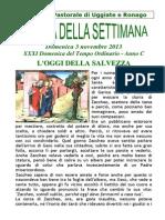 Comunità Pastorale di Uggiate e Ronago Agenda della settimana XXXI tempo ordinario 3 novembre