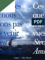 Amsterdam,Steven-Ces choses que nous n'avons pas vues venir(2009).OCR.French.ebook.AlexandriZ.pdf