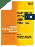 Amitava Krishna Dutt, Benjamin Radcliff Happiness, Economics and Politics Towards a Multi-Disciplinary Approach 2009