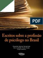 Escritos Sobre a Profissao de Psicologo No Brasil