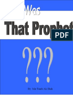 Who Was THAT PROPHET?