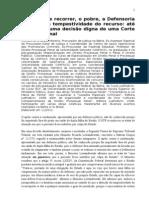 O direito de recorrer_O Pobre_A Defensoria Pública e a tempestividade do recurso