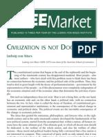 Ludwig Von Mises - Civilisation is Not Doomed