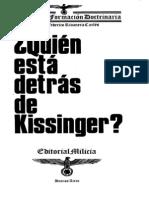 Quien esta detras de Kissinger?