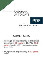 Rasayana Up to Date Understanding