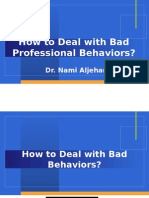 How to Deal With Bad Behaviors