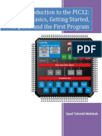 Introduction to the PIC32 - The Basics, Getting Started, IO ports and the First Program