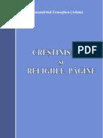 (Arhimandritul Ermoghen) Crestinismul Si Religiile Pagane