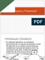 Interbloqueo y Prevención