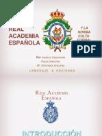 REAL ACADEMIA ESPAÑOLA Y LA LENGUA CULTO FORMAL